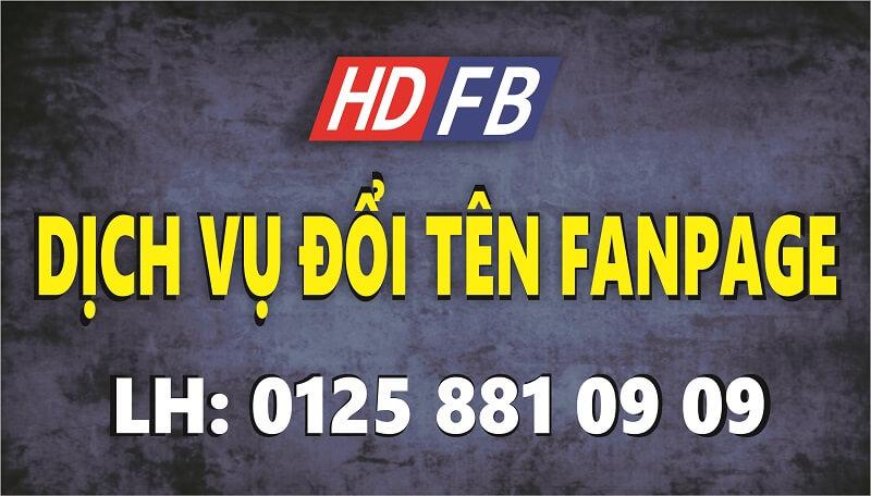 #1 Dịch Vụ Đổi Tên Fanpage Facebook Giá Rẻ – An Toàn – Nhanh Chóng