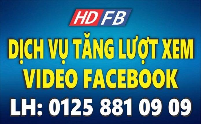 dịch vụ tăng lượt xem video facebook