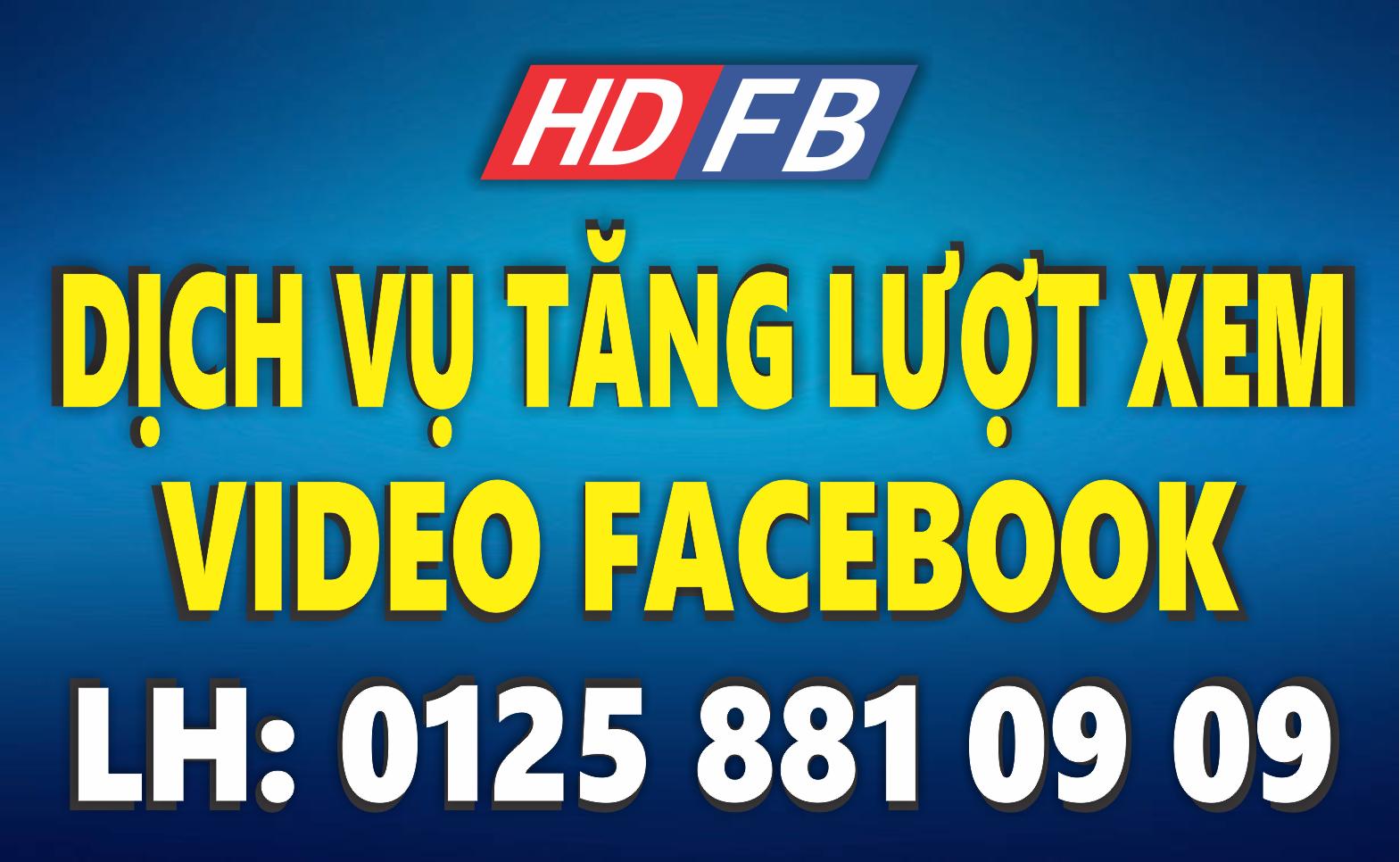 Dịch Vụ Tăng Lượt Xem (View) Video Facebook
