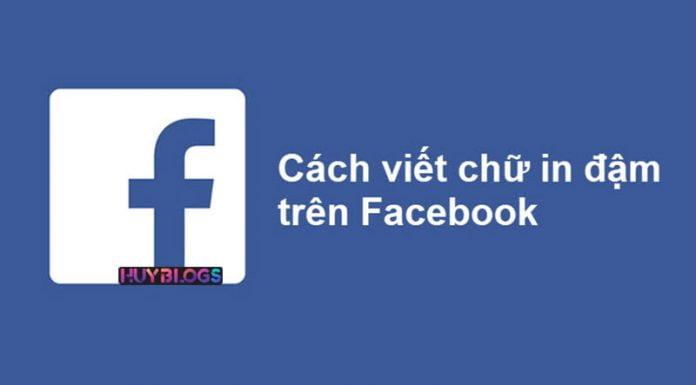 Cách viết chữ in đậm trên facebook
