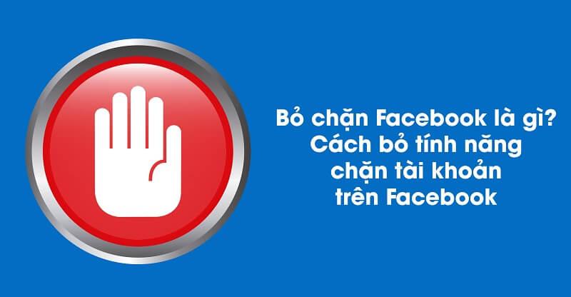 Hướng Dẫn A-Z Cách Chặn Facebook, Bỏ Chặn Facebook Đơn Giản
