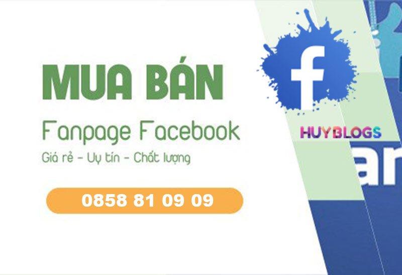 Dịch vụ mua fanpage, bán fanpage uy tín chất lượng