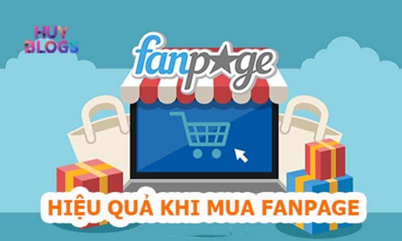 Hiệu quả khi mua fanpage bán hàng tại Huy Blogs