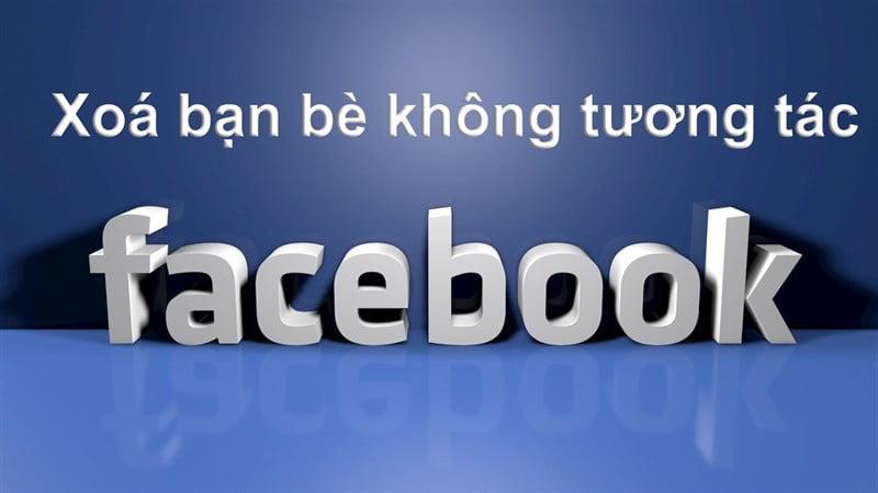 lọc bạn bè không tương tác trên facebook bằng những cách đơn giản