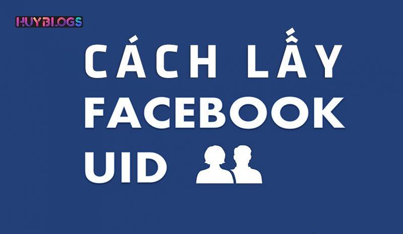 UID Facebook là gì? cách lấy UID? Cách convert ID sang SĐT