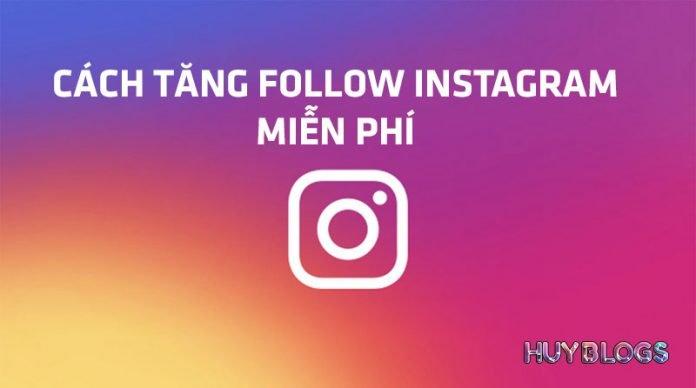 Cách hack follow instagram miễn phí