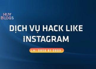 Dịch vụ hack like Instagram hiệu quả nhanh chóng an toàn