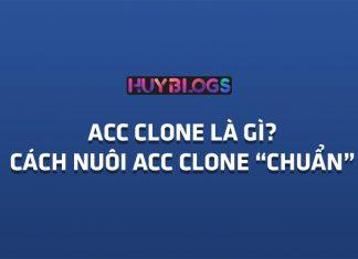 Acc clone là gì? định nghĩa về acc clone fb