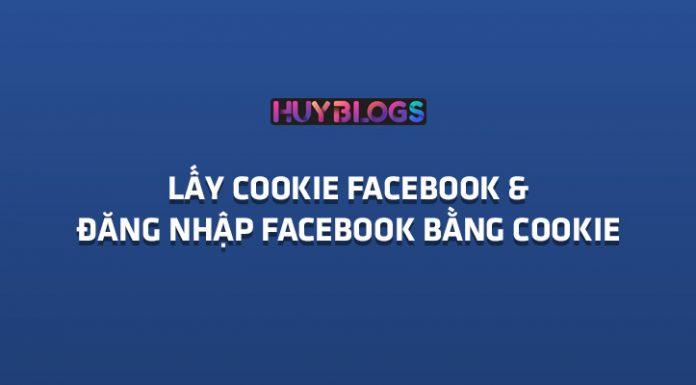 Lấy cookie Facebook & Đăng nhập Facebook bừang cookie nhập chóng